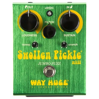 Way Huge Swollen Pickle Fuzz MKIIS