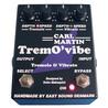Carl Martin Trem O'Vibe vibra / vibrato pedaali
