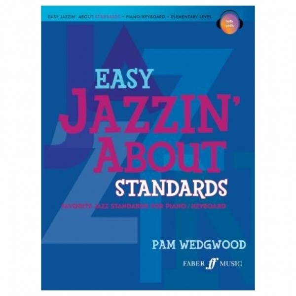 Easy jazzin' About Standards for Piano, Pam Wedgwood