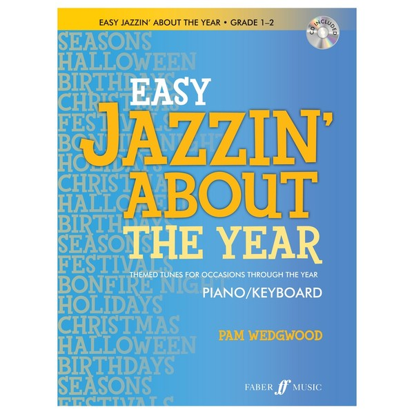 Easy jazzin' About The Year for Piano, Pam Wedgwood, Book and CD