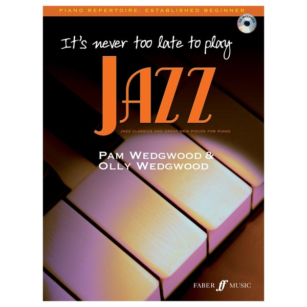 Its never too late to play Jazz for Piano, Book and CD