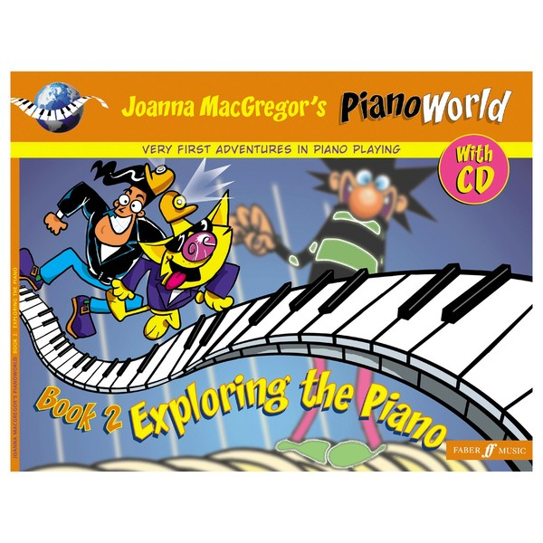 PianoWorld 2 Exploring the Piano, Joanna Macgregor, Book and CD