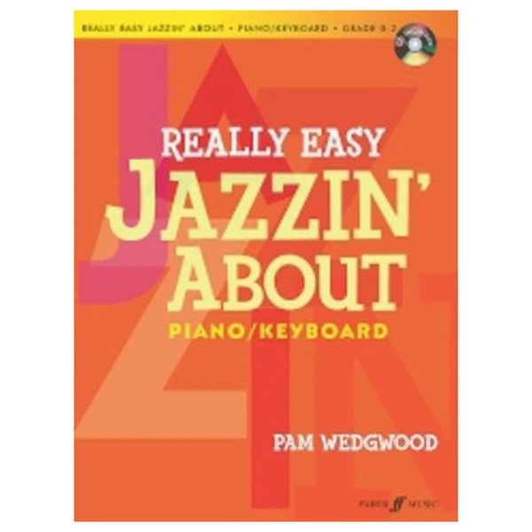 Really Easy jazzin' About for Piano, Pam Wedgwood, Book and CD