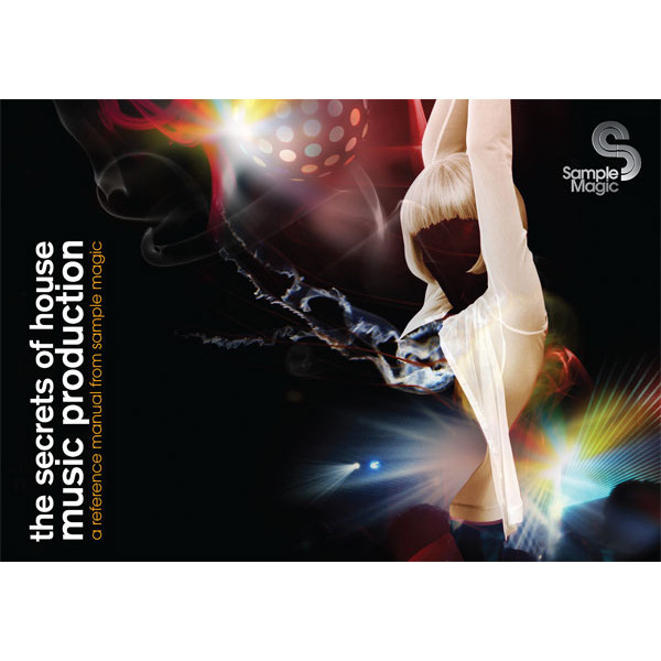 Disc Sample Magic The Secrets Of House Music Production Gear4music
