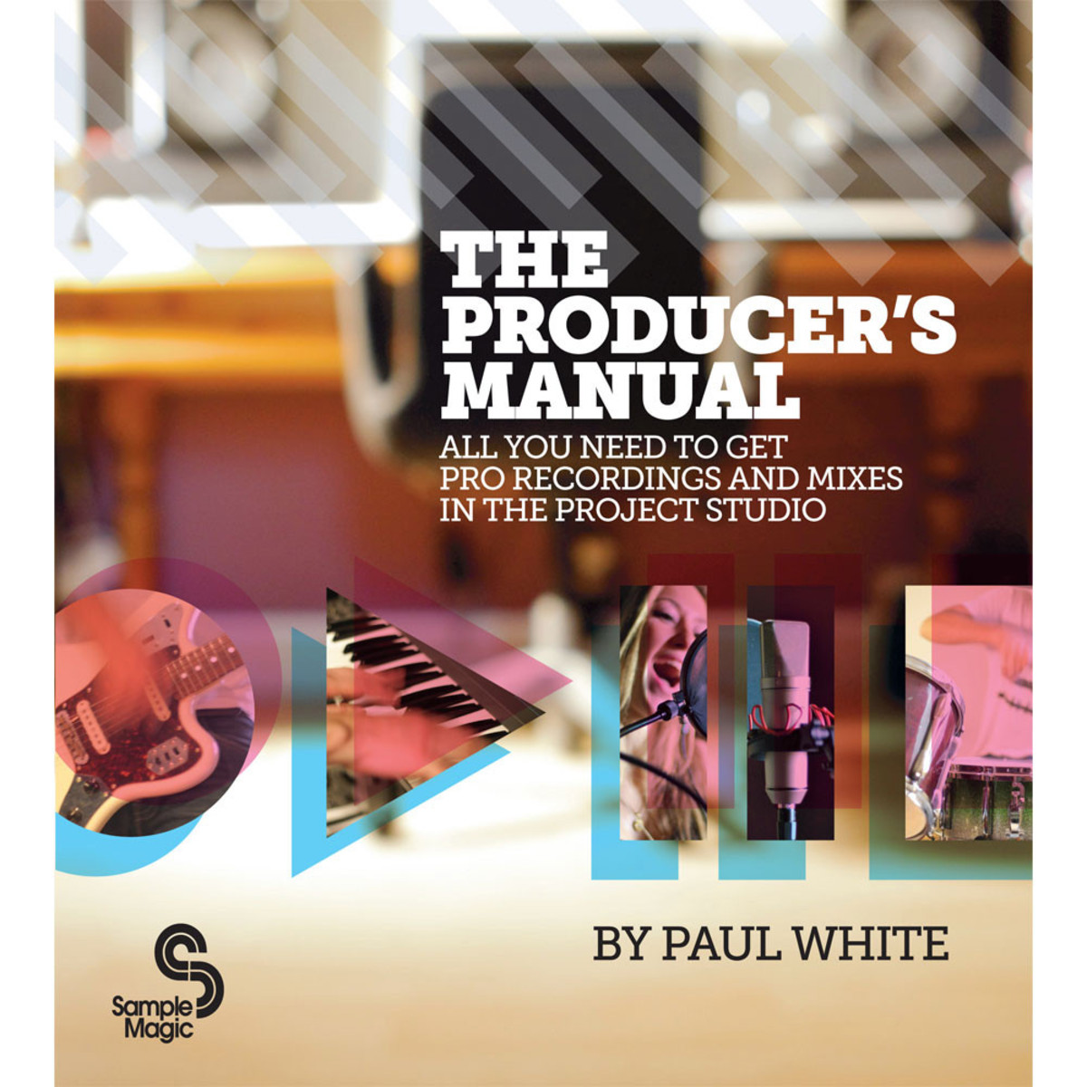 DISC Sample Magic The Producer's Manual by Paul White